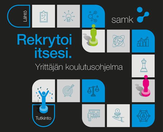SAMK Yrittäjän koulutusohjelma, rekrytoi itsesi.
